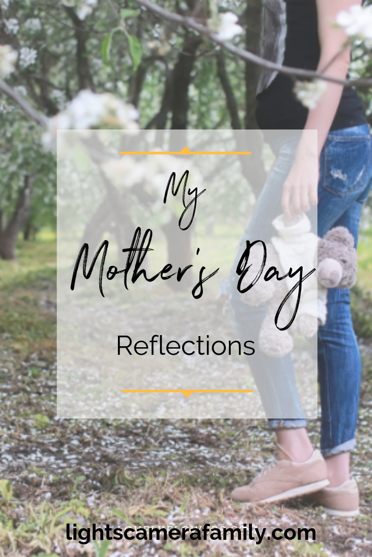 Mother's Day Reflections:  My Dreams Came True